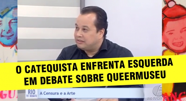 Debate sobre Queermuseu na TV: O Catequista X Mimimi de Esquerda